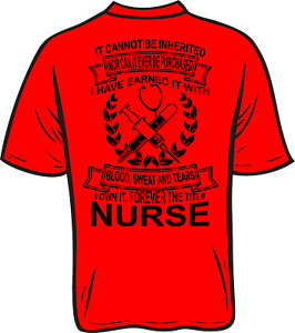It cannot be inherited nor can it be purchased Nurse tshirt