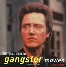 The Rough Guide to Gangster Movies (Rough Guide Movies), Hughes, Lloyd, Used; Go