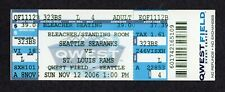 2006 Seattle Seahawks vs St Louis Rams 11/12/2006 Isaac Bruce HOF Full Ticket