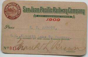 1909 San Juan Pacific Railway Company Railroad Annual Pass issue Klamath Lake Ry