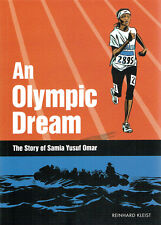 Reinhard Kleist a Olympic Dream Samia Yusuf Omar COMIC inglese graphic novel