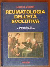 REUMATOLOGIA DELL ETA EVOLUTIVA Lelio R Zorzin Silvano Tedesco PICCIN 2002 prof