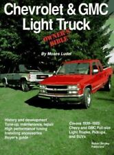 Chevrolet and GMC Light Truck Owner's Bible