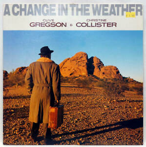 CLIVE GREGSON CHRISTINE COLLISTER A Change In The Weather Vinyl LP SPD 1022 EX