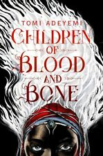 Children of Blood and Bone (Legacy of Orisha) by Tomi Adeyemi (New, 2018)
