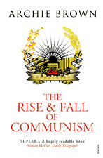 Archie Brown - The Rise and Fall of Communism (Paperback) 9781845950675