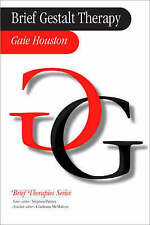 Brief Gestalt Therapy (Brief Therapies series) by Gaie Houston