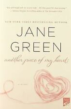 Another Piece of My Heart by Jane Green (2013, Trade Paperback-m) Novel