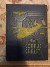 1954 CORPUS CHRISTI NAVAL AIR STATION YEARBOOK, BLUE ANGELS, CORPUS CHRISTI, TX