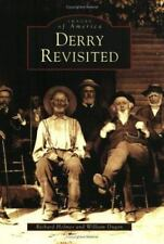 *New Images of America Derry Revisited by William Dugan and Richard Holmes 2005
