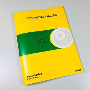 PARTS MANUAL CATALOG FOR JOHN DEERE D UNSTYLED TRACTOR