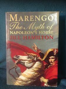 Marengo: The Myth of Napoleon's Horse by Jill Hamilton (Hardback)