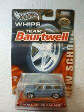 Team Baurtwell WHIPS Hot Wheels CADILLAC ESCALADE New School