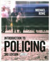 Introduction to Policing by Michael Rowe 9781473972957 | Brand New