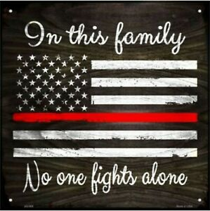 """In This Family Firefighters Thin Red Line Metal Sign 12"""" x 12"""" Wall Decor - DS"""