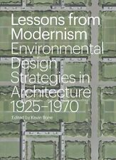 Lessons from Modernism: Environmental Design Considerations in 20th Century...