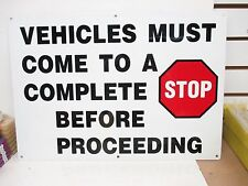 VEHICLES MUST COME TO A COMPLETE 14 x 20In, R and BK/WHT, AL 1 PC(FS1269-8CFG5)