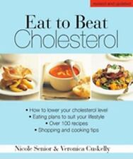 Eat to Beat Cholesterol: How to lower your cholesterol level-ExLibrary