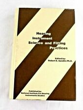 Hearing Instrument Science and Fitting Practices Robert E. Sandlin 1994
