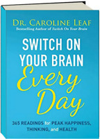 Switch on Your Brain Every Day : 365 Devotions by Caroline Leaf (Hardcover)