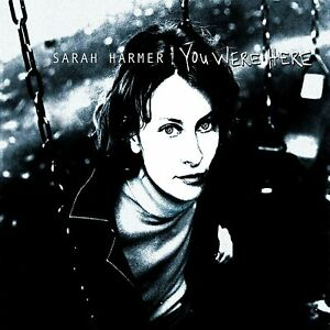 "SARAH HARMER ""YOU WERE HERE"""