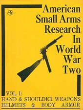 American Small Arms Research in World War Two by Don McLean PB 1975  W3