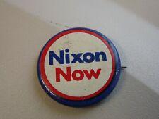 "1972 Celluloid Pin Badge for President Nixon ""Nixon Now"""