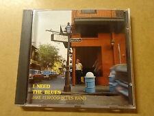 CD / I NEED THE BLUES: JAKE ELWOOD BLUES BAND