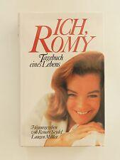 Ich Romy Tagebuch eines Lebens Renate Seydel Schneider Biographie