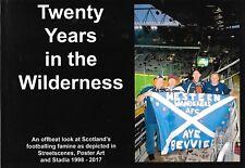 Twenty Years in the Wilderness by Robert Marshall Scotland / Tartan Army