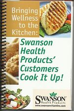 Swanson Health Products' Customers Cook It Up!