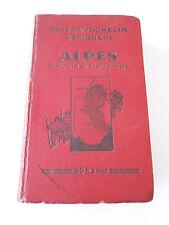 Guide Rouge Michelin Régionaux Alpes Savoie & Dauphiné 1930
