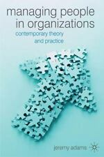 Managing People In Organizations: Contemporary Theory And Practice: By Jeremy...