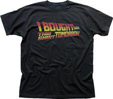Back to the Future I bought this tshirt tomorrow funny black t-shirt 9918