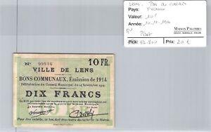 Good Regional Lens Pas De Calais - 10 Francs 14/11/1914 - R1 N°99946