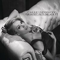 Carrie Underwood - Greatest Hits: Decade #1 [CD]