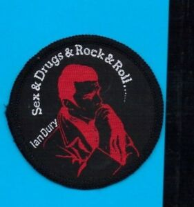 Ian Dury Sex & Drugs & Rock vintage 1970s SEW-ON PATCH - PUNK