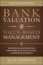 Bank Valuation and Value Based Management: Deposit and Loan Pricing, Performance