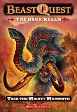 Beast Quest #17: The Dark Realm: Tusk the Mighty Mammoth