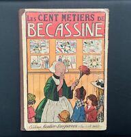 Les cent métiers de Bécassine. Éd semaine de Suzette 1931