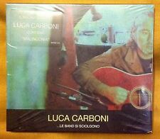 Luca CARBONI - Le band si sciolgono (limited) - CD - MUS