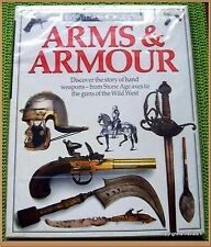 ARMS & ARMOUR - EYEWITNESS GUIDES  ARMES ANCIENNES MILITARIA HISTOIRE