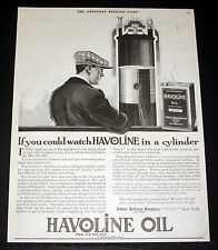 1918 OLD MAGAZINE PRINT AD, INDIAN REFINING, WATCH HAVOLINE OIL IN A CYLINDER!