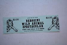 Vintage Berosini Animal Sauvage Spectaculaire Cirque Admit One Enfant Ticket