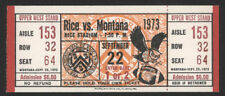1973 Montana vs Rice Football Game  Full Ticket