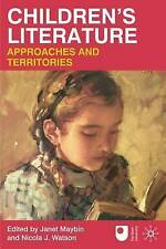 Children's Literature: Approaches and Territories by Janet Maybin, Nicola J. Wa…