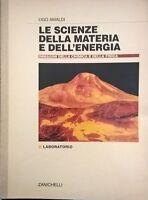 Le scienze della materia e dell'energia - Amaldi (Zanichelli 1996) Ca