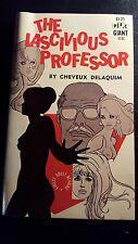 """Cheveux Delaquim, """"Lascivious Professor,"""" 1968, PEC Giant 1131, VG+, sleaze"""