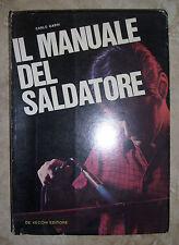 CARLO GABRI - IL MANUALE DEL SALDATORE - 1970 DE VECCHI (OK)