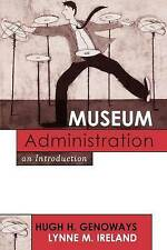Museum Administration: An Introduction (American Association for State-ExLibrary